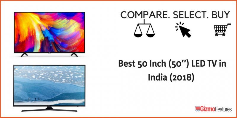 Best-50-Inch-50″-LED-TV-in-India-2018