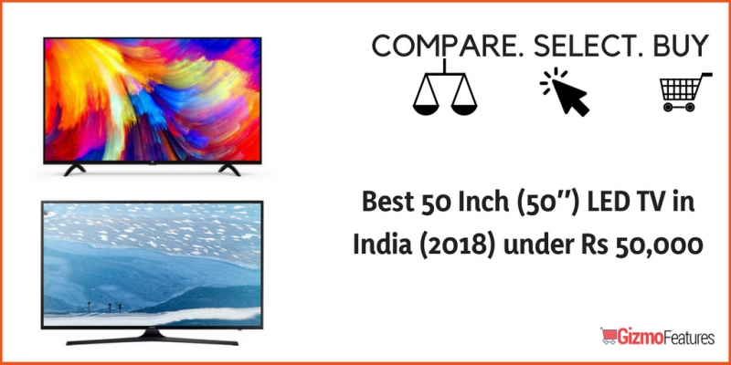 Best-50-Inch-50″-LED-TV-in-India-2018-under-Rs-50000