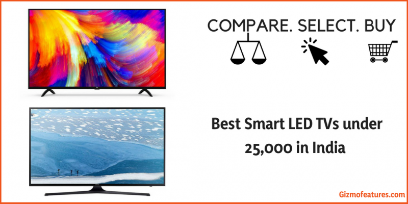 Best-Smart-LED-TVs-under-25000-in-India-2018