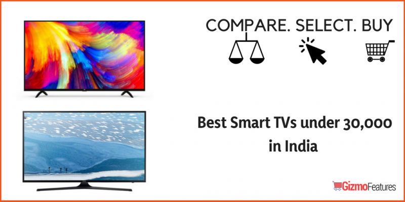 Best-smart-TVs-under-30000-in-India-2018-Gizmofeatures-3