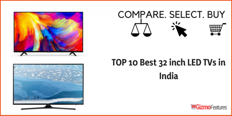 TOP 10 Best 32 inch LED TVs in India (2019) | Gizmofeatures