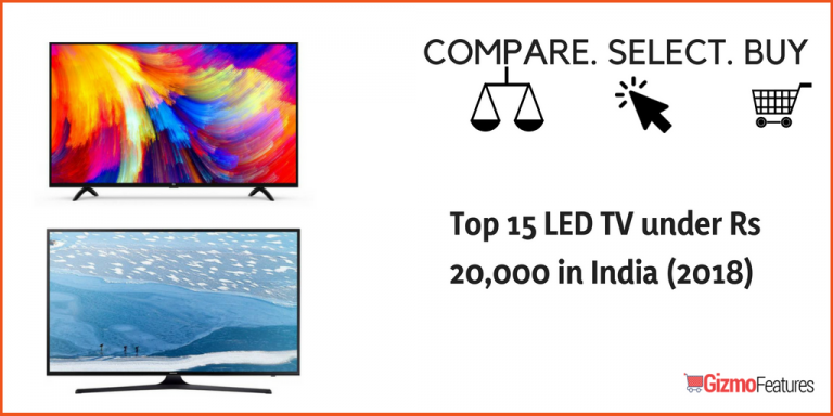Top 15 LED TV under Rs 20,000 in India (2019) | Gizmofeatures