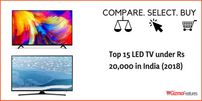 Top-15-LED-TV-under-Rs-20000-in-India-2018-
