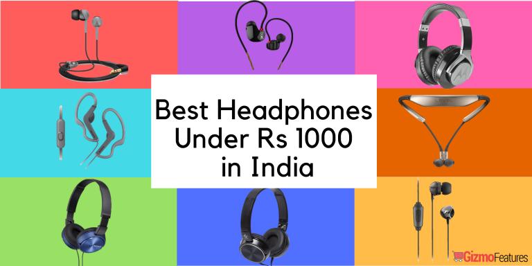 Best Headphones Under 1000 Rs in India | Aug 2019 | Gizmofeatures