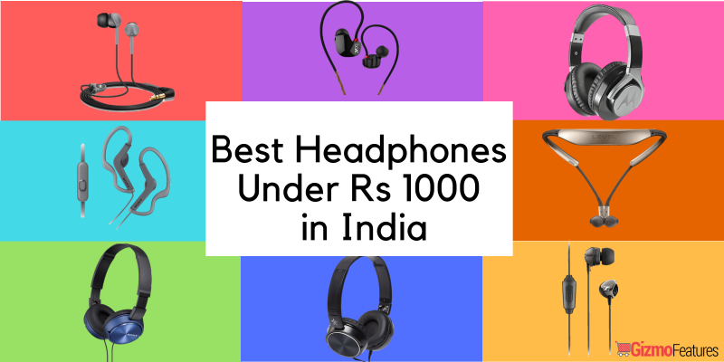 Top-10-Headphones-Under-Rs-1000-in-India-2018-Gizmofeatures