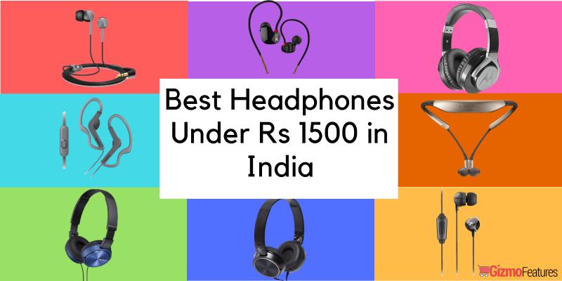 Top-10-Headphones-Under-Rs-1500-in-India-in-2018-Gizmofeatures