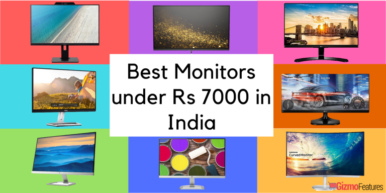 Best Monitors under 7000 in India | Aug 2019 | Gizmofeatures