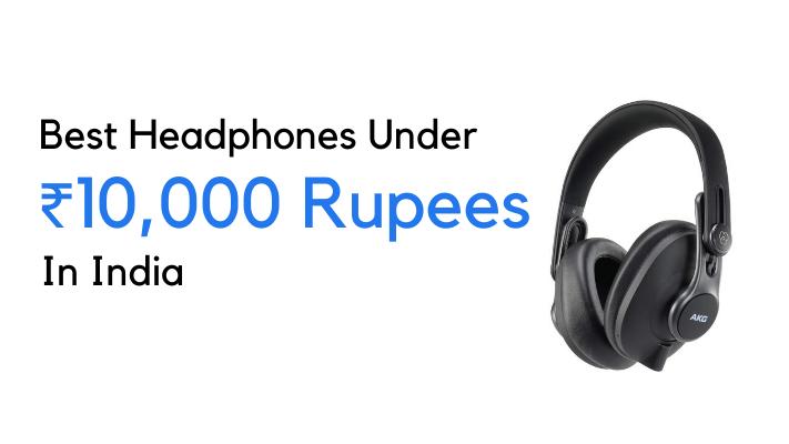 10 Best Headphones Under 10000 In India Aug 2020